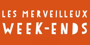 Merveilleux Week-ends